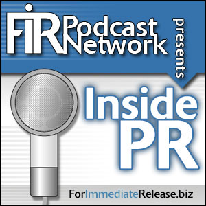 FIR Podcast Network Inside PR